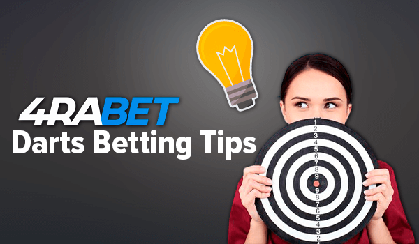 Tips for Darts betting on 4rabet